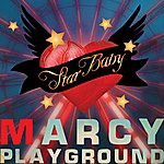 Marcy Playground Star Baby (Rock Version)(Single)