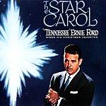 Tennessee Ernie Ford The Star Carol