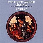 Roger Wagner Chorale Caroles
