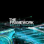 Framework Before Tonight
