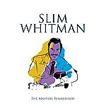 Slim Whitman Slim Whitman: A Sides & B Sides