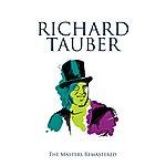 Richard Tauber Richard Tauber: The Golden Years
