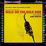 Elmer Bernstein Walk On The Wild Side