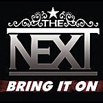 Next Bring It On (Single)