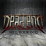 Dead End Quartet Sell Your God