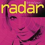 Britney Spears Radar (5-Track Maxi-Single)