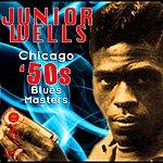 Junior Wells Chicago 50s Blues Masters