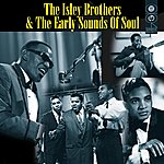 The Isley Brothers The Isley Brothers & The Early Sounds Of Soul