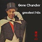 Gene Chandler Greatest Hits