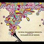 Royal Philharmonic I Hear A Symphony - Motown Classics