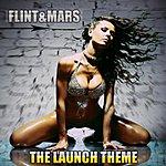 Flint The Launch Theme (2-Track Single)