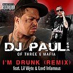 DJ Paul I'm Drunk Remix (Single)(Parental Advisory)