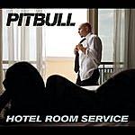 Pitbull Hotel Room Service/Krazy