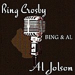 Al Jolson Bing And Al