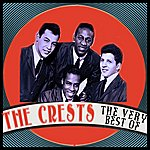 The Crests The Very Best Of