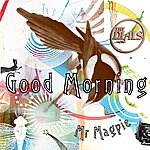 The Dials Good Morning Mr. Magpie (2-Track Single)