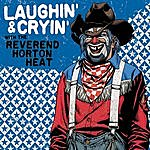 Reverend Horton Heat Laughin' And Cryin' With The Reverend Horton Heat