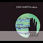 John Martyn Solid Air (Deluxe Edition)