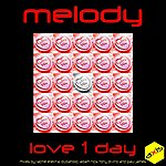 Melody Love 1 Day (8-Track Maxi-Single)