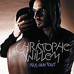 Christophe Willem Plus Que Tout (6-Track Maxi-Single)