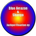 Blue Amazon Jackpot Reunion EP