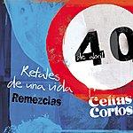Celtas Cortos Retales De Una Vida Remezclas (5-Track Maxi-Single)
