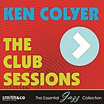 Ken Colyer The Club Sessions