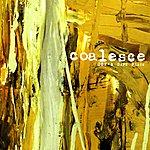 Coalesce 002 - A Safe Place