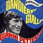 Gianni Pettenati Bandiera Gialla/Se Mi Vuoi Così