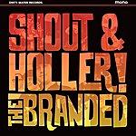 Branded Shout & Holler