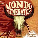 Mondo Generator Cocaine Rodeo