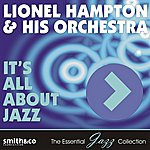 Lionel Hampton & His Orchestra It's All About Jazz
