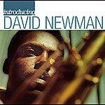 David Newman Introducing David Newman