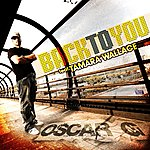 Oscar G. Back To You (Remixes) (Feat. Tamara Wallace)