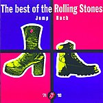 The Rolling Stones Jump Back - The Best Of The Rolling Stones, '71 - '93 (2009 Re-Mastered)