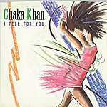 Chaka Khan I Feel For You (Edit)/Chinatown