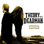 Theory Of A Deadman Theory Of A Deadman (Special Edition)