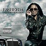 Rasheeda Certified Hot Chick (Parental Advisory) (Bonus Track)