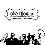 Odd Thomas The Divine Use Of Animosity And Ridicule