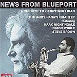 Andy Panayi Quartet News From Blueport - A Tribute To Gerry Mulligan