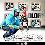 Glory Home With Her (Single)