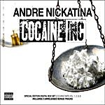 Andre Nickatina Cocaine Inc. (Cocaine Raps 1, 2, And 3) (Parental Advisory) (Bonus Tracks)