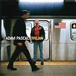Adam Pascal Civilian
