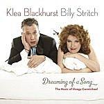 Klea Blackhurst Dreaming Of A Song - The Music Of Hoagy Carmichael