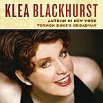Klea Blackhurst Autumn In New York - Vernon Duke's Broadway