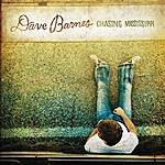 Dave Barnes Chasing Mississippi