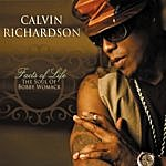 Calvin Richardson Facts Of Life: The Soul Of Bobby Womack