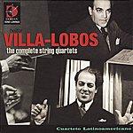 Cuarteto Latinoamericano Villa-Lobos: The Complete String Quartets