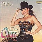 Cindy Por No Callarme