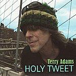 Terry Adams Holy Tweet